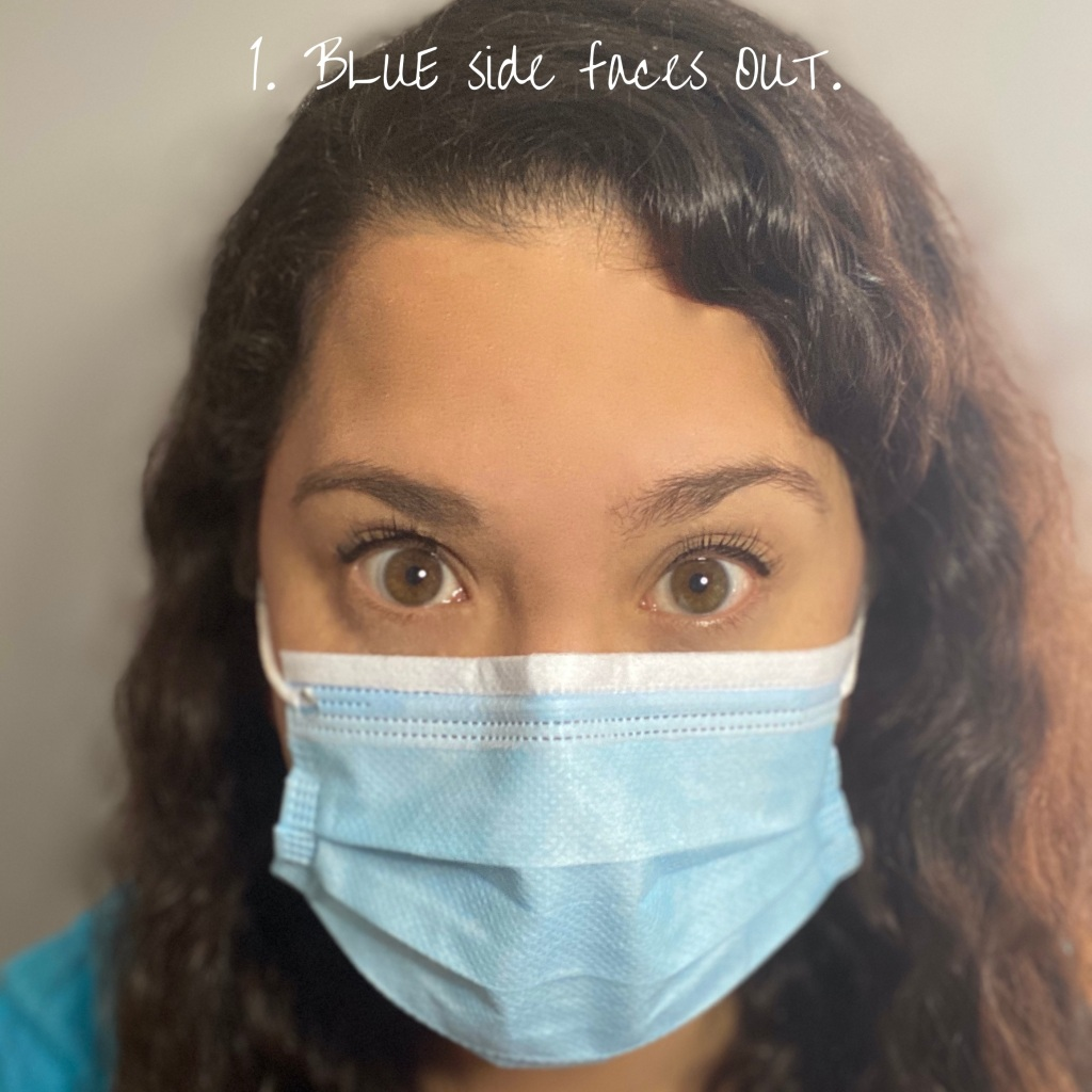 The Optimistic Scientist shows how to properly wear a surgical/procedure/face mask. The blue side should face outwards.